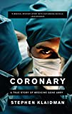 Coronary: A True Story of Medicine Gone Awry (English Edition)