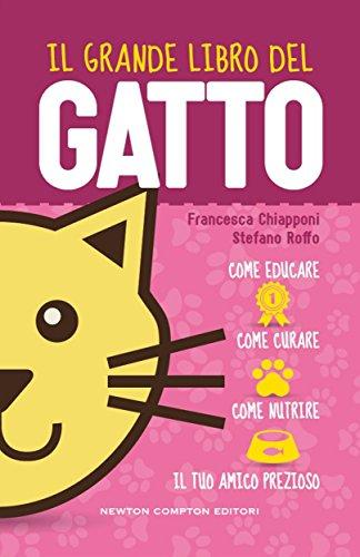 Il grande libro del gatto (eNewton Manuali e Guide)