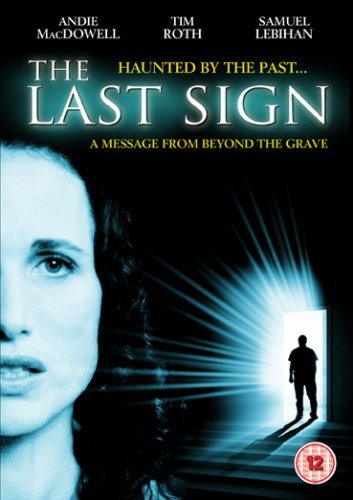 The Last Sign [DVD] by Andie MacDowell