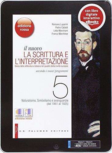 l nuovo La scrittura e l'interpretazione - Edizione Rossa