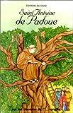 Sur les chemins de l'évangile - Saint Antoine de Padoue