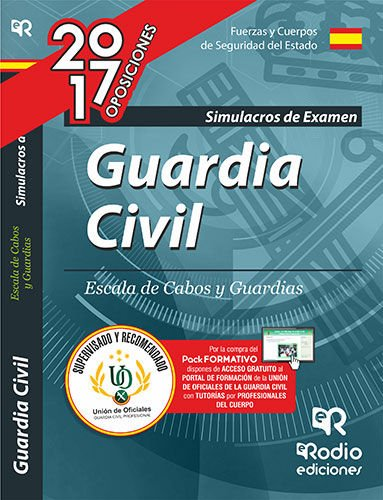 Guardia Civil. Escala de Cabos y Guardias. Simulacros de examen. Cuarta Edición