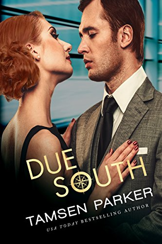 Due South (The Compass series Book 5) by [Parker, Tamsen]