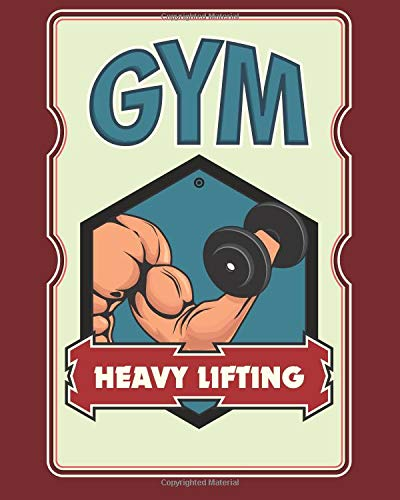 Daily Gym training notebook - Heavy lifting: 100 pages with size 8