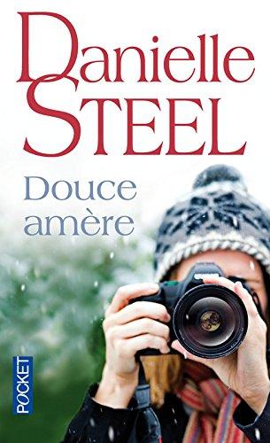 Douce amère por Danielle Steel