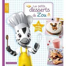 Les petits desserts de Zou