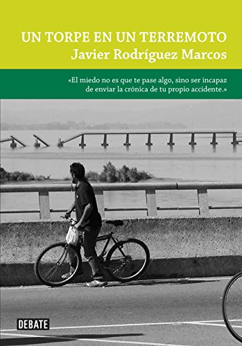 Un torpe en un terremoto / A Bumbler In An Earthquake (LA Ficcion / Fiction) por Javier Rodriguez Marcos