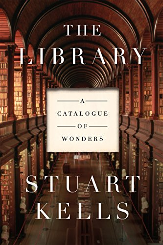 The Library: A Catalogue of Wonders por Stuart Kells