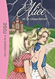 Alice 03 - Alice et le chandelier