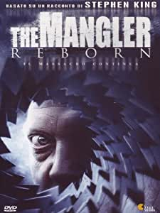 The mangler reborn - Il massacro continua [IT Import]