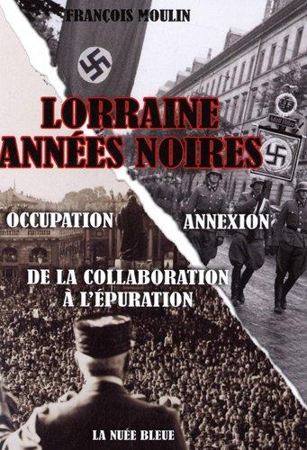Lorraine, annes noires