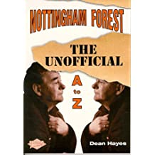 Nottingham Forest Football Club: An A-Z