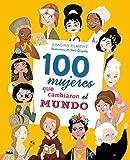 100 mujeres que cambiaron el mundo (NO FICCION INFANTIL)