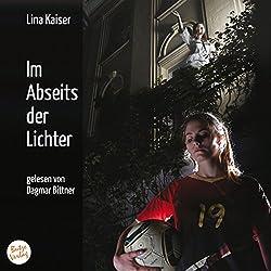 Kaiser, Lina - Im Abseits der Lichter