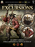 Iron Kingdoms Excursions: Season One, Volume Four