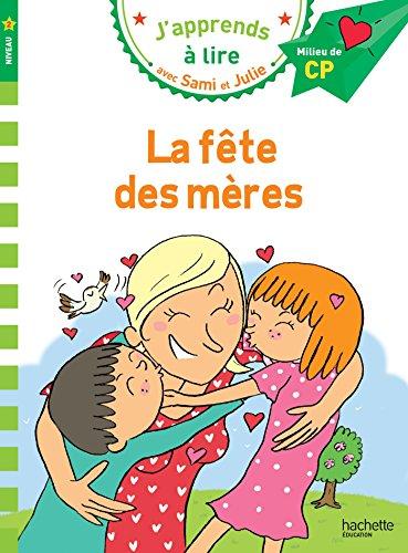 Sami et Julie CP Niveau 2 La fête des mères par Emmanuelle Massonaud