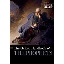The Oxford Handbook of the Prophets (Oxford Handbooks) (English Edition)