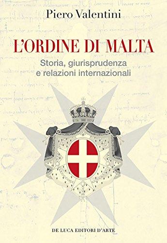 lordine-di-malta-storia-giurisprudenza-e-relazioni-internazionali