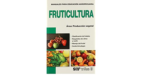 MANUALES DE FRUTICULTURA EBOOK DOWNLOAD