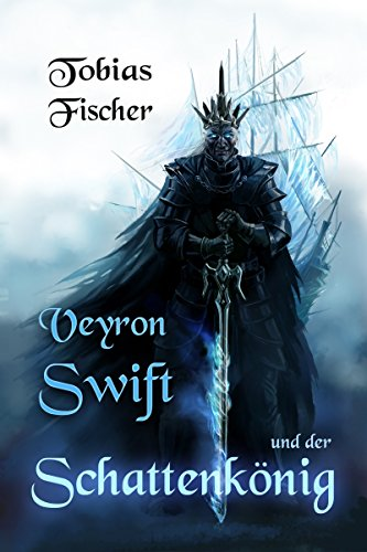 Veyron Swift und der Schattenkönig - Tom-korrektur-band