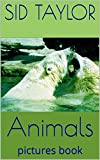 Animals: pictures book (English Edition)