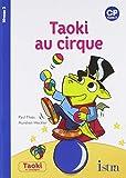 Taoki et compagnie CP - Taoki au cirque Album 2 - Edition 2018