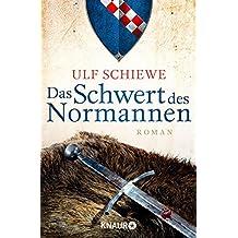 Das Schwert des Normannen: Roman (Die Normannensaga 1) (German Edition)