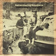 Remembering Mountains: Unheard Song [Vinyl LP]