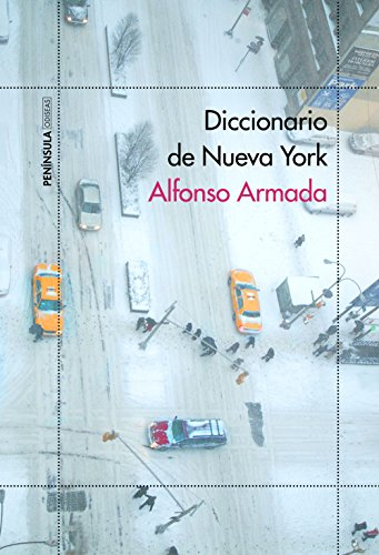 Diccionario de Nueva York (ODISEAS) por Alfonso Armada Rodríguez
