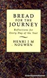 Bread for the Journey : Reflections for every day of the year