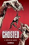 Ghosted T3 - Désir de mort par Williamson