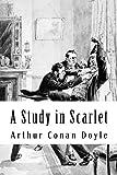 A Study in Scarlet: Sherlock Holmes #1