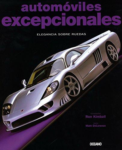 Descargar Libro Automoviles excepcionales/ Exceptional Cars de Matt Delorenzo