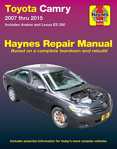 Toyota Camry & Avalon & Lexus Es 350, 2007-2015: Does Not Include Information Specific to Hybrid Models (Hayne's Repair Manual)