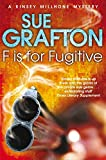 F is for Fugitive (Kinsey Millhone Alphabet Series)