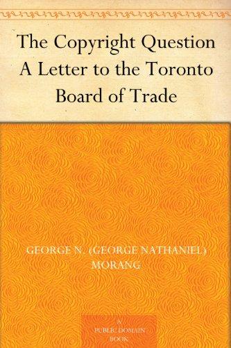 Como Descargar Con Utorrent The Copyright Question A Letter to the Toronto Board of Trade Paginas Epub