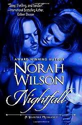Nightfall: A Vampire Romance: 2 by Norah Wilson (13-Aug-2012) Paperback