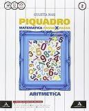 Piquadro. Aritmetica-Geometria. Per la Scuola media. Con e-book. Con espansione online: 2