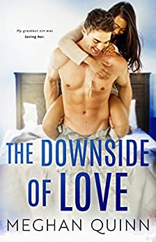 The Downside of Love (The Blue Line Duet Book 2) by [Quinn, Meghan]