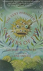 The Very Persistent Gappers of Frip by George Saunders (2005-03-07)