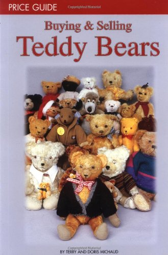 Buying & Selling Teddy Bears Price Guide: Second Edition (Chicago Bears-puppe)
