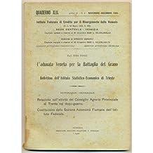 venezia QUADERNO 1925 n. 6 L'adunata Veneta per la Battaglia del Grano