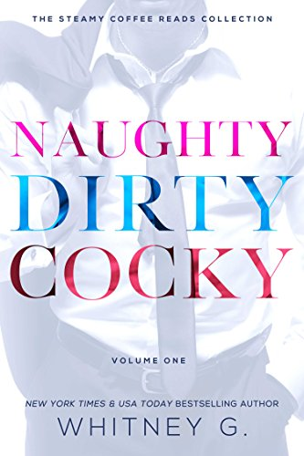 Naughty, Dirty, Cocky