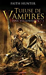 Jane Yellowrock Tome 01 : Tueuse de vampires