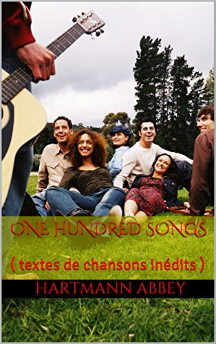 ONE HUNDRED SONGS: ( textes de chansons inédits )