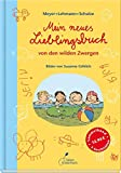 Die besten Neue Kinderbücher - Mein neues Lieblingsbuch von den wilden Zwergen: Die Bewertungen