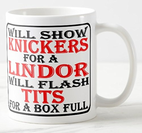 Novelty MUG ≈ WILL SHOW KNICKERS FOR A LINDOR - WILL FLASH TITS FOR A BOX FULL ≈ a fun slightly rude adult ladies gift for any Lindt Lindor milk dark white or hazelnut chocolate truffle loving girl or lady - great show gifts for birthday, mothers day or christmas - perfect adult humour themed fun for any tea or coffee drinker _ listing category ceramic mug mugs cup cups gift gifts present presents fun funny novelty