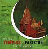 Historic Temples In Pakistan: A Call to Conscience