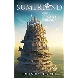 Sumerland 1: Prinzessin Serisada