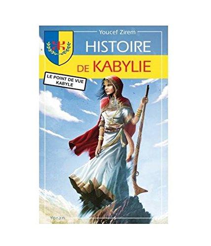 HISTOIRE DE KABYLIE par YOUCEF ZIREM